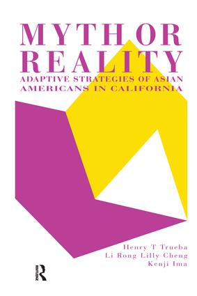Myth Or Reality?: Adaptive Strategies Of Asian Americans In California, 1st Edition (Paperback) book cover
