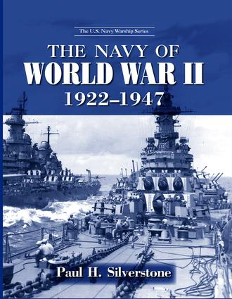 The Navy of World War II, 1922-1947 (Paperback) book cover
