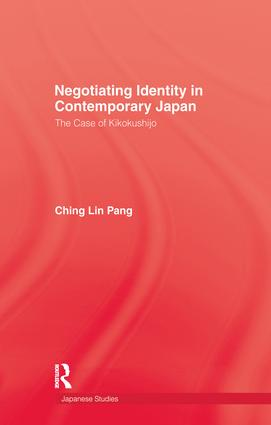 Negotiating Identity In Contemporary Japan: 1st Edition (Paperback) book cover