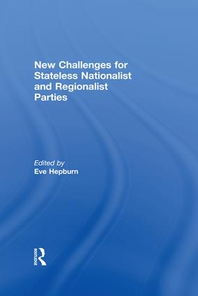 New Challenges for Stateless Nationalist and Regionalist Parties: 1st Edition (Paperback) book cover