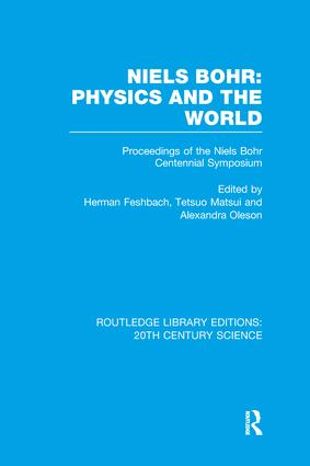 Niels Bohr: Physics and the World book cover