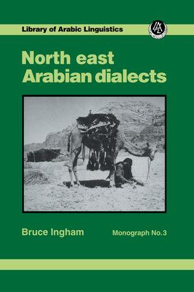 North East Arabian Dialects Mono: 1st Edition (Paperback) book cover