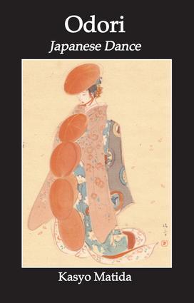 Odori: Japanese Dance: 1st Edition (Paperback) book cover