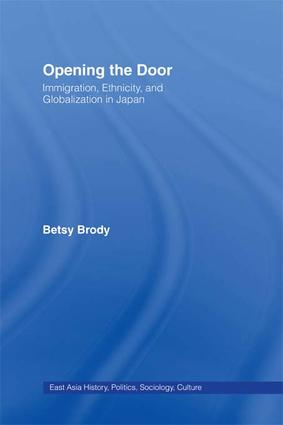 Opening the Doors: Immigration, Ethnicity, and Globalization in Japan, 1st Edition (Paperback) book cover
