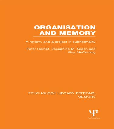 Organisation and Memory (PLE: Memory): A Review and a Project in Subnormality book cover