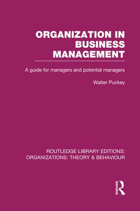 Organization in Business Management (RLE: Organizations): A Guide for Managers and Potential Managers book cover