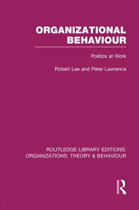 Organizational Behaviour (RLE: Organizations): Politics at Work book cover