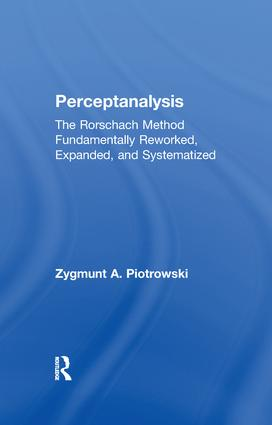 Perceptanalysis: The Rorschach Method Fundamentally Reworked, Expanded and Systematized book cover