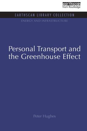 Personal Transport and the Greenhouse Effect book cover