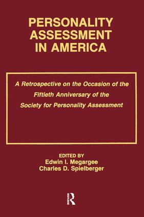 Personality Assessment in America: A Retrospective on the Occasion of the Fiftieth Anniversary of the Society for Personality Assessment, 1st Edition (Paperback) book cover