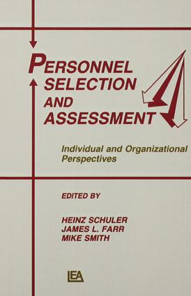 Personnel Selection and Assessment: Individual and Organizational Perspectives book cover