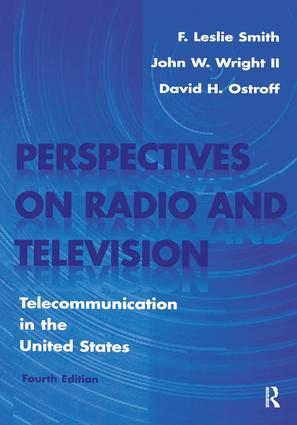 Perspectives on Radio and Television: Telecommunication in the United States, 4th Edition (Paperback) book cover