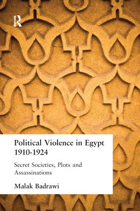 Political Violence in Egypt 1910-1925