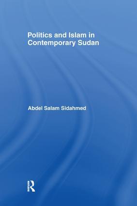 Politics and Islam in Contemporary Sudan: 1st Edition (Paperback) book cover