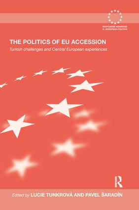 The Politics of EU Accession: Turkish Challenges and Central European Experiences book cover