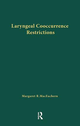 Laryngeal Cooccurrence Restrictions: 1st Edition (Paperback) book cover