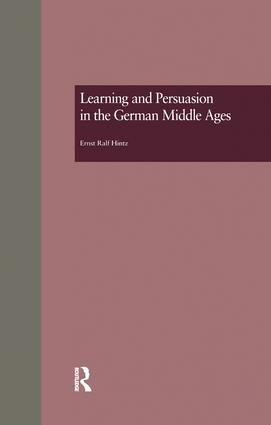 Learning and Persuasion in the German Middle Ages: The Call to Judgment book cover