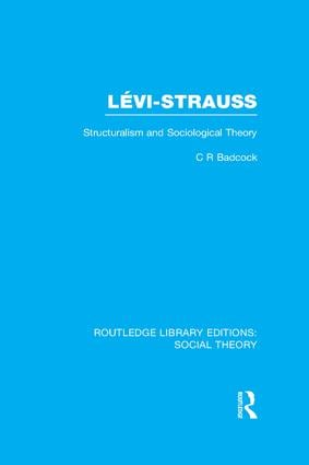 Levi-Strauss (RLE Social Theory)