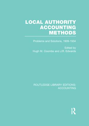 Local Authority Accounting Methods: Problems and Solutions, 1909-1934, 1st Edition (Paperback) book cover
