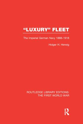 Luxury Fleet: The Imperial German Navy 1888-1918 book cover