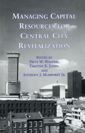 Managing Capital Resources for Central City Revitalization: 1st Edition (Paperback) book cover