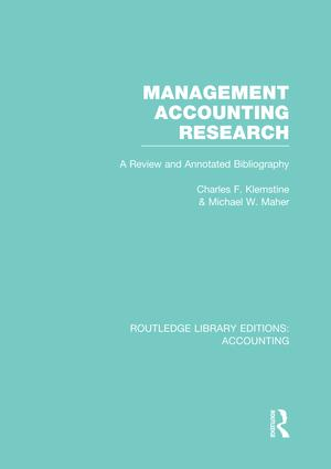 Management Accounting Research (RLE Accounting): A Review and Annotated Bibliography (e-Book) book cover