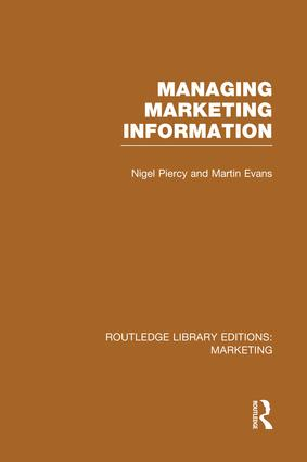 Managing Marketing Information (RLE Marketing): 1st Edition (Paperback) book cover