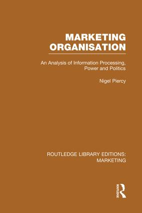 Marketing Organisation (RLE Marketing) book cover