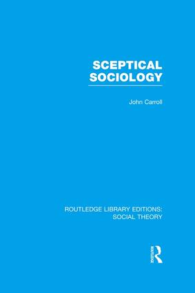 Sceptical Sociology (RLE Social Theory) book cover
