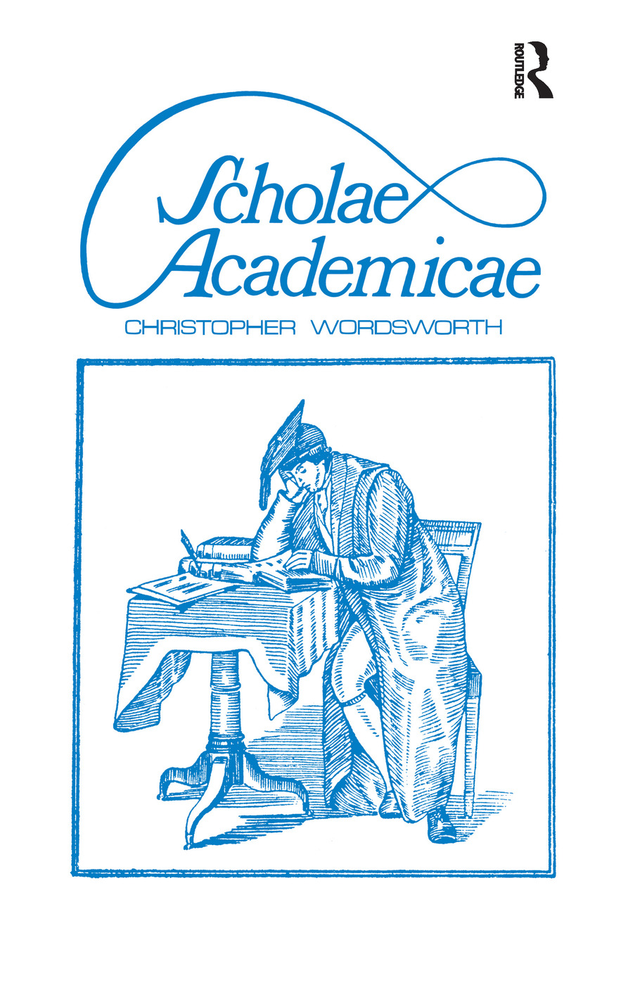 Scholae Academicae: Some Account of the Studies at the English Universities in the 18th Century, 1st Edition (Paperback) book cover