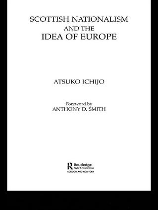 Scottish Nationalism and the Idea of Europe: Concepts of Europe and the Nation book cover