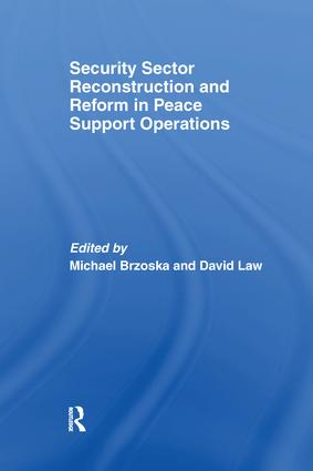 Security Sector Reconstruction and Reform in Peace Support Operations: 1st Edition (Paperback) book cover