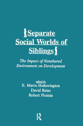 Separate Social Worlds of Siblings: The Impact of Nonshared Environment on Development book cover