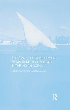 Ships and the Development of Maritime Technology on the Indian Ocean book cover