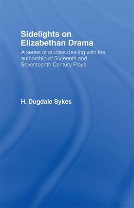 Sidelights on Elizabethan Drama: 1st Edition (Paperback) book cover