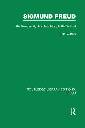 Sigmund Freud (RLE: Freud): His Personality, his Teaching and his School book cover