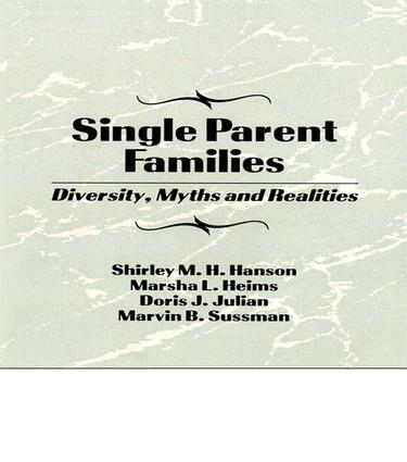Single Parent Families: Diversity, Myths and Realities, 1st Edition (Paperback) book cover