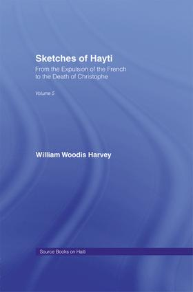 Sketches of Hayti: From the Expulsion of the French to the Death of Christophe, 1st Edition (Paperback) book cover