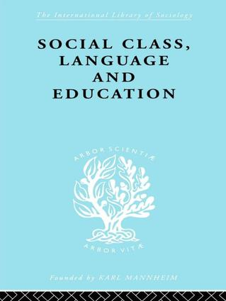 Social Class Language and Education: 1st Edition (Paperback) book cover
