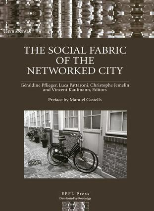The Social Fabric of the Networked City: 1st Edition (Paperback) book cover