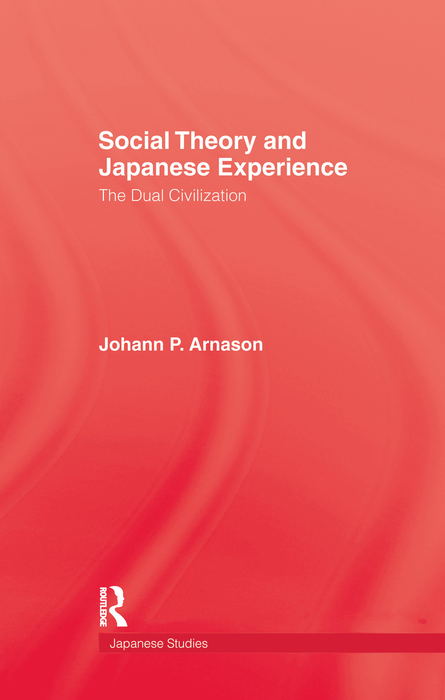 Social Theory & Japanese Experie: 1st Edition (Paperback) book cover