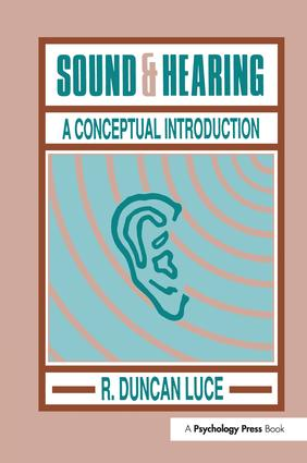 Sound & Hearing: A Conceptual Introduction, 1st Edition (Paperback) book cover