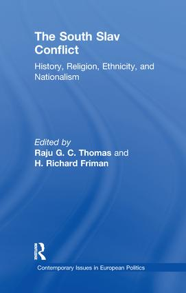 The South Slav Conflict: History, Religion, Ethnicity, and Nationalism, 1st Edition (Paperback) book cover