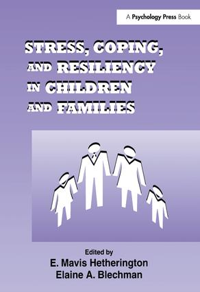 Stress, Coping, and Resiliency in Children and Families: 1st Edition (Paperback) book cover