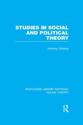 Studies in Social and Political Theory (RLE Social Theory): 1st Edition (Paperback) book cover
