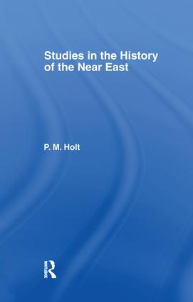 Studies in the History of the Near East: 1st Edition (e-Book) book cover
