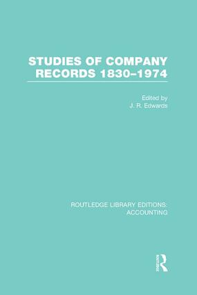 Studies of Company Records (RLE Accounting): 1830-1974 book cover