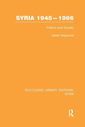 Syria 1945-1986: Politics and Society book cover