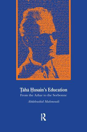 Taha Husain's Education: From Al Azhar to the Sorbonne, 1st Edition (Paperback) book cover