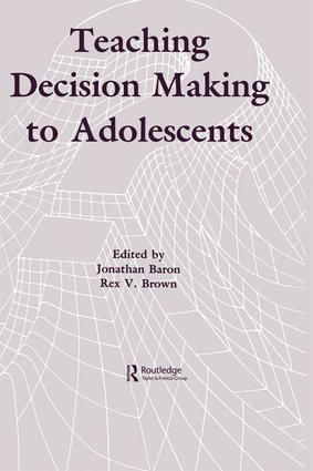 Teaching Decision Making To Adolescents book cover